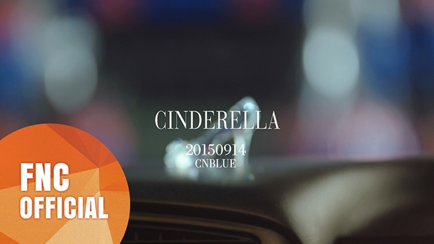 CNBLUE - Cinderella Opening Trailer