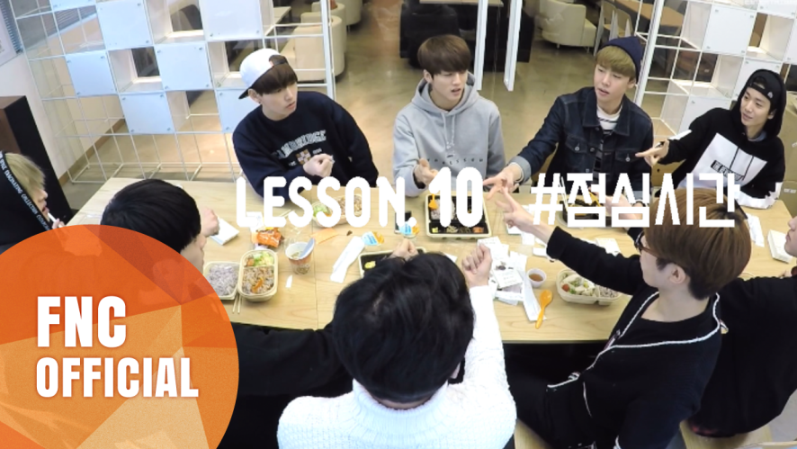 FNC NEOZ SCHOOL – LESSON.10 #점심시간 (LUNCH TIME)