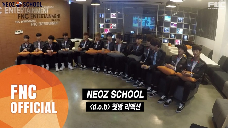 FNC NEOZ SCHOOL - [d.o.b : Dance or Band] 첫방 리액션 공개!