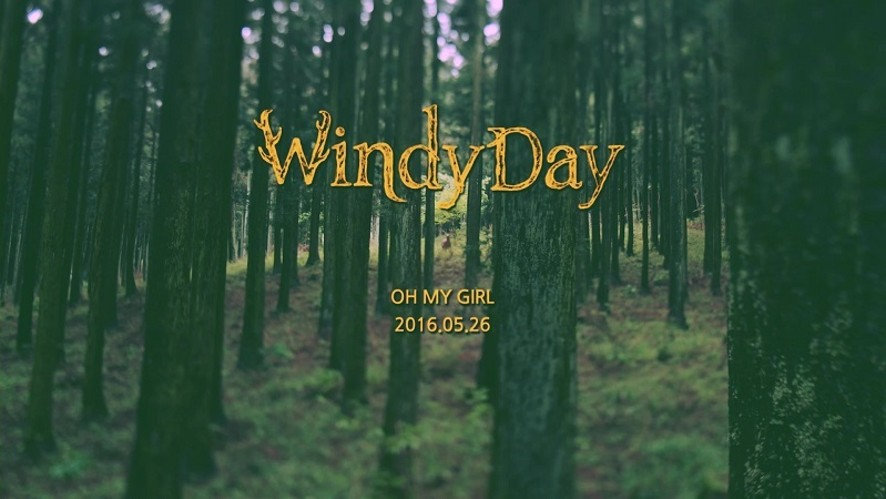 오마이걸(OH MY GIRL)_WINDY DAY_(Teaser)