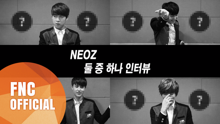 FNC NEOZ SCHOOL – LESSON.14 #둘 중 하나 (PICK ONE!)