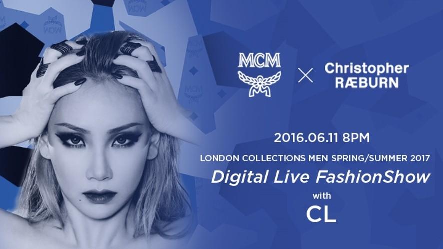 [예고] MCM 런던콜렉션 패션쇼 London Show with CL 6/11(SAT) 20:00KST