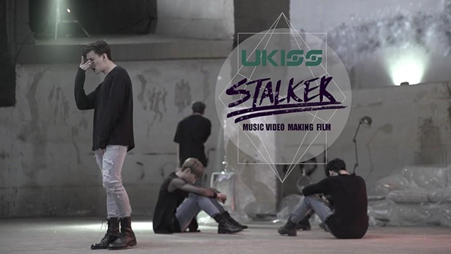 [V-KISS] 유키스(U-KISS) - Stalker_M/V Making ver.