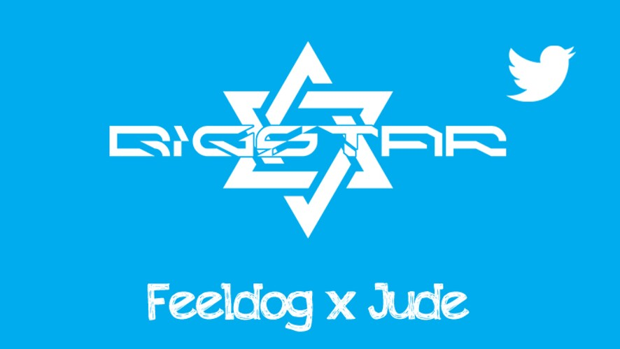 BIGSTAR 멘션파티 ♡ Feeldog x Jude