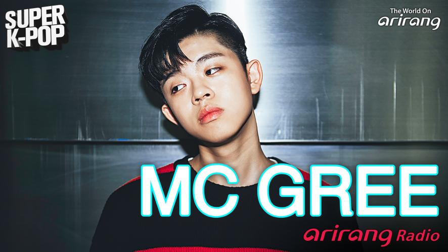 Arirang Radio(Super K-Pop/ MC GREE)