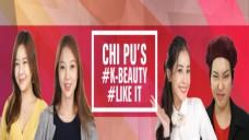 CHI PU'S #K-BEAUTY #LIKE IT EP 1