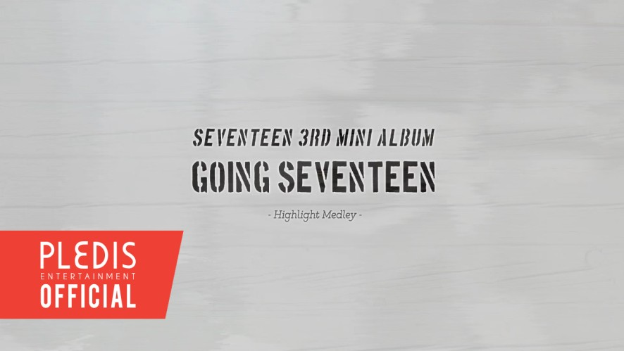 Seventeen 3rd Mini Album 'Going Seventeen' HIGHLIGHT MEDLEY