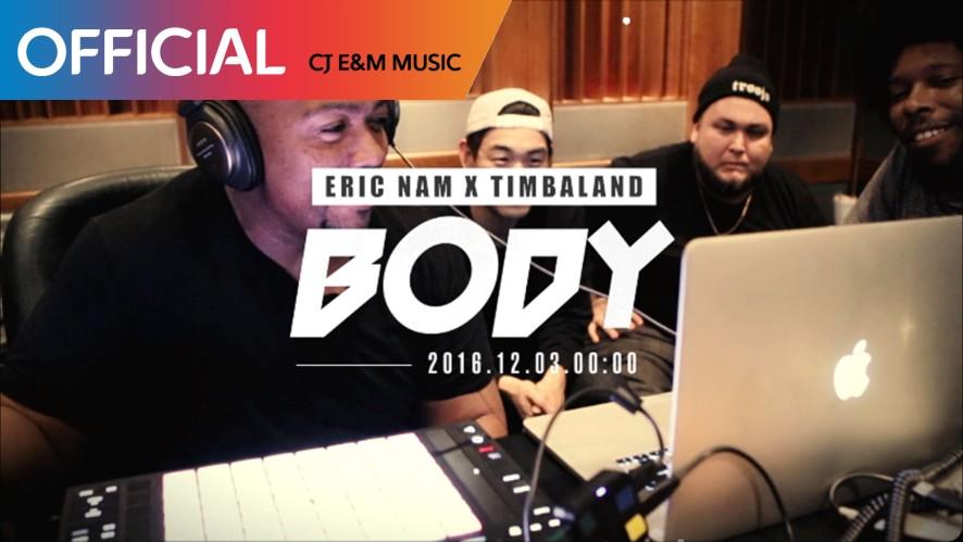 ERIC NAM X TIMBALAND 'BODY' MAKING FILM