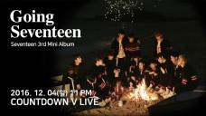 SEVENTEEN 'Going Seventeen' COMEBACK COUNTDOWN LIVE