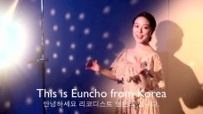 Recordist Euncho from Korea ♬