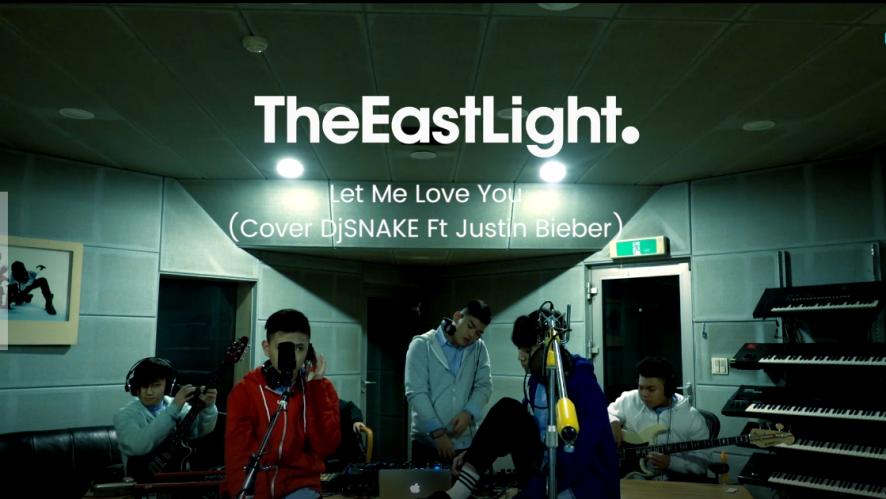 TheEastLight. Let Me Love You (Cover DJ Snake ft. Justin Bieber)