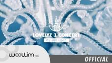 """러블리즈(Lovelyz) 1st Concert """"겨울나라의 러블리즈"""" Teaser"""