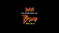 라비(RAVI) - 'BOMB' 라비X산이's Message