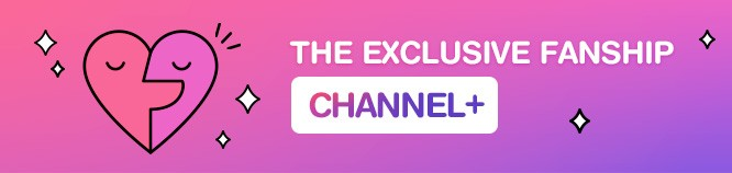 THE EXCLUSIVE FANSHIP : CHANNEL+