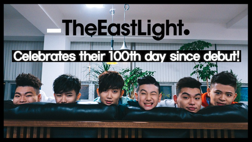 TheEastLight. Celebrates their 100th day since debut! LIVE