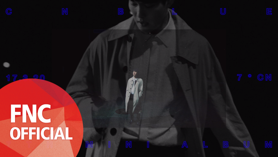 CNBLUE (씨엔블루) - 7˚CN LAUNCHING FILM #OFF (JONG HYUN)