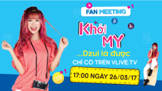 KHOI MY's Fan Meeting