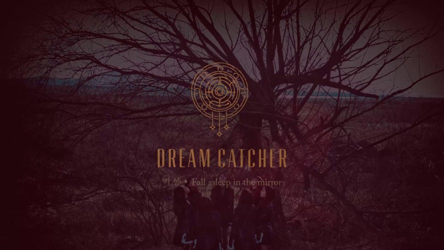 "Dreamcatcher(드림캐쳐) ""악몽:Fall asleep in the mirror"" Preview"