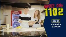 #TD1102 - MÙA 3 - SỐ 99 | Món Ý ở Capricciosa | Đại Nhân - Băng Di | Fullshow [ Ẩm Thực ]