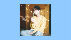 THE PROJECT OF KIM KYU JONG_<Play in Nature> CONCEPT VIDEO
