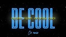 노데이(Noday) 'Be Cool (o2 Remix)' Audio Clip