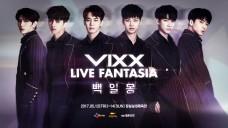 VIXX LIVE FANTASIA [백일몽] SPOT VIDEO