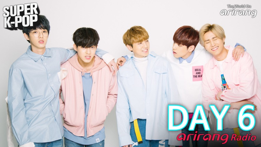 Arirang Radio (Super K-Pop/ DAY6)