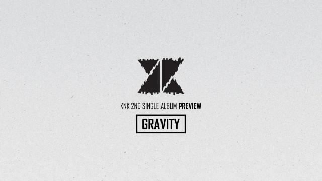 크나큰(KNK) 2nd Single 'GRAVITY' Highlight Medley
