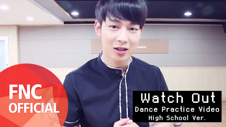 SF9 - Watch Out 안무 연습 영상 (Dance Practice Video) High School Ver.