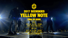 2017 SECHSKIES [YELLOW NOTE] FINAL IN SEOUL DVD/Blu-ray