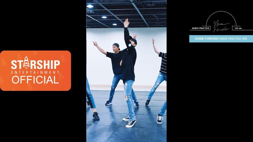 "[I.M][Dance Practice] 몬스타엑스 (MONSTA X) - ""SHINE FOREVER"" Vertical Video"