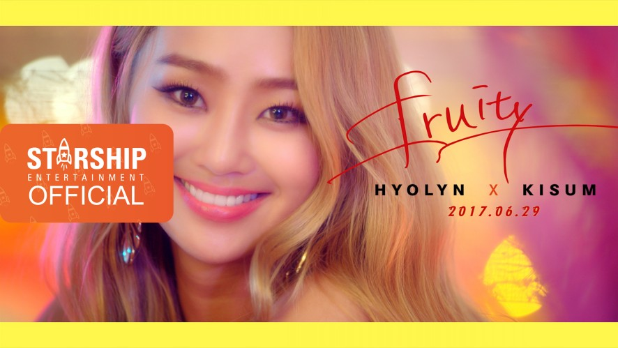 [Teaser] 효린(HYOLYN) X 키썸(KISUM) - FRUITY