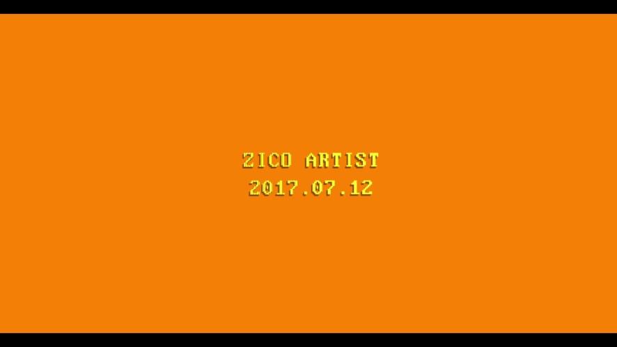 지코(ZICO) - Artist Official Music Video Teaser
