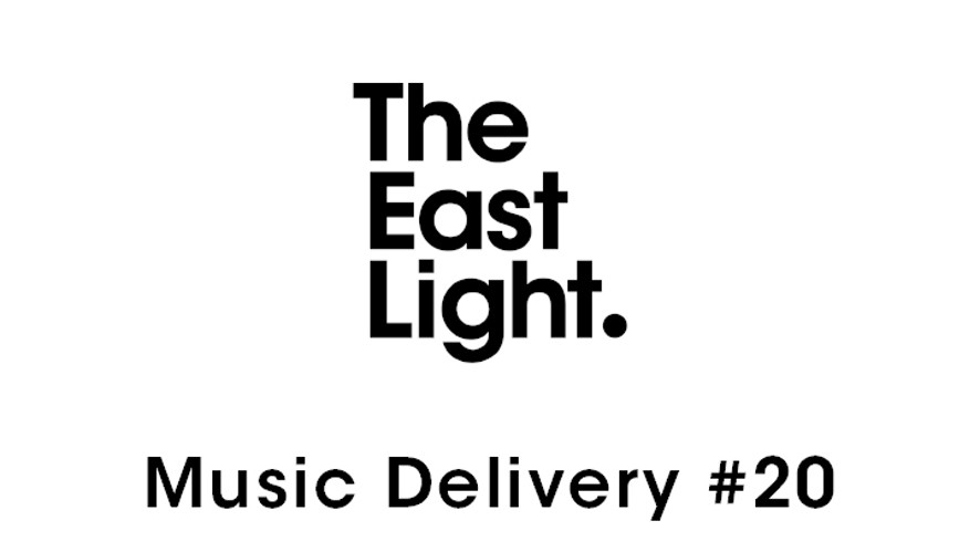 TheEastLight. Music Delivery #20
