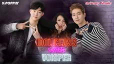 IDOL CLASS with VOISPER