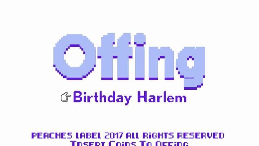 [Offing] Birthday Harlem MV