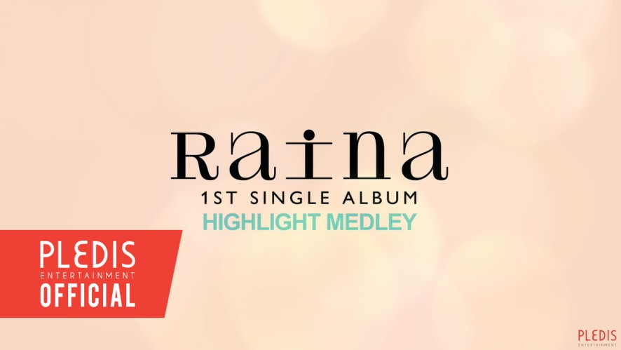 RAINA 1ST SINGLE ALBUM HIGHLIGHT MEDLEY.