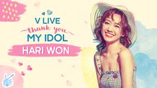 V LIVE THANK YOU MY IDOL - HARI WON