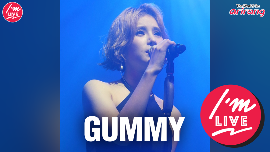 [I'm LIVE / 아임라이브] Gummy (거미)