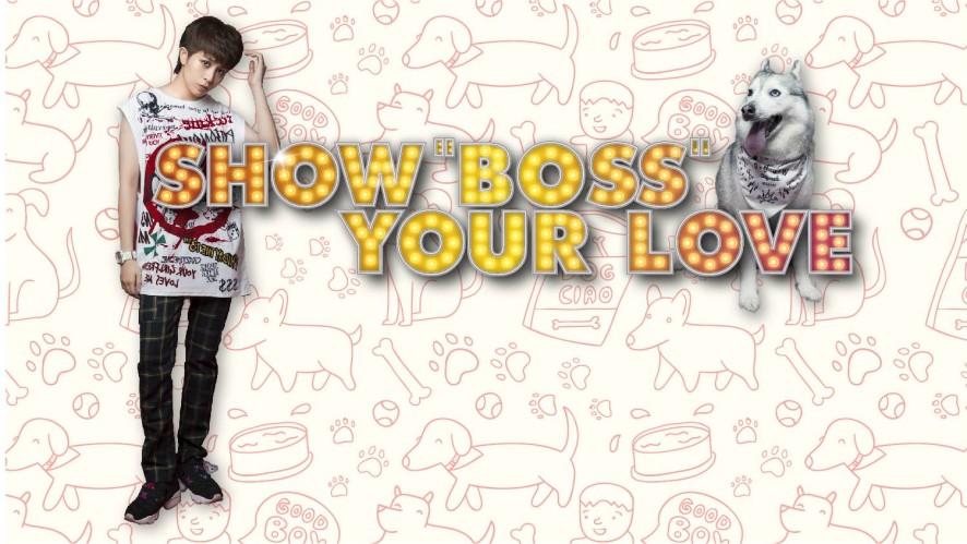 "SHOW ""BOSS"" YOUR LOVE with MC Ngoc Trai"