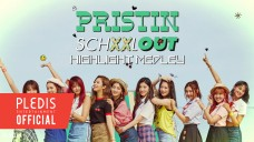PRISTIN 2ND MINI ALBUM 'SCHXXL OUT' HIGHLIGHT MEDLEY