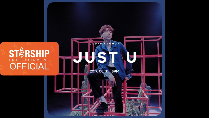 [Teaser] 정세운 - JUST U with Sik-K (Prod. GroovyRoom) (JEONG SEWOON)