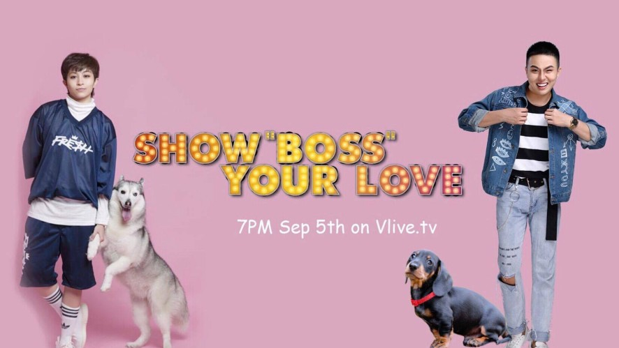 "SHOW ""BOSS"" YOUR LOVE with Duy Khanh"