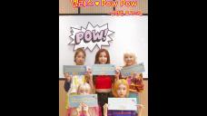 엘리스 (ELRIS) - Pow Pow 응원법 튜토리얼
