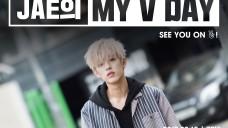 Jae의 My V Day