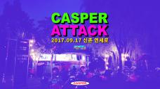 "CASPER ATTACK in 신촌연세로 ""IF2017"" [DEADP X TaPi X Deletis / YESEO / 우주히피 / 에디전(of 뷰티핸섬) / 데카당]"