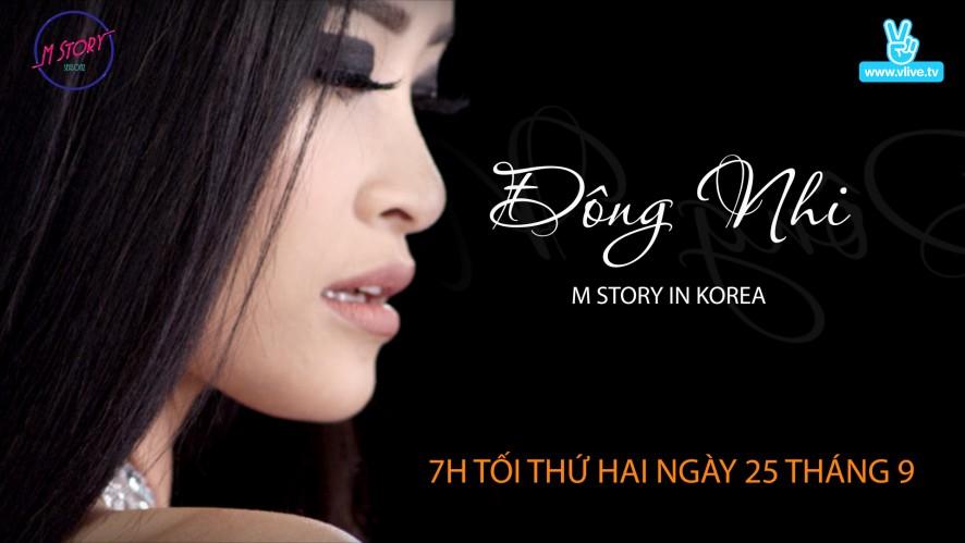 M Story In Korea Đông Nhi Teaser