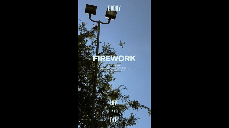 BOBBY – LOVE AND FALL 'FIREWORK'