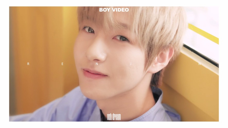 NCT DREAM BOY #RENJUN VIDEO