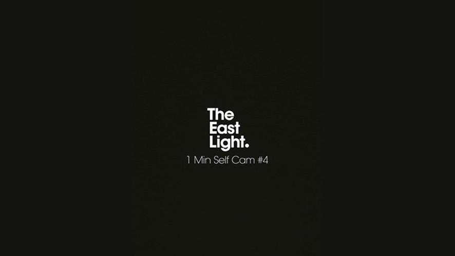 TheEastLight. 1Min Self Cam #4